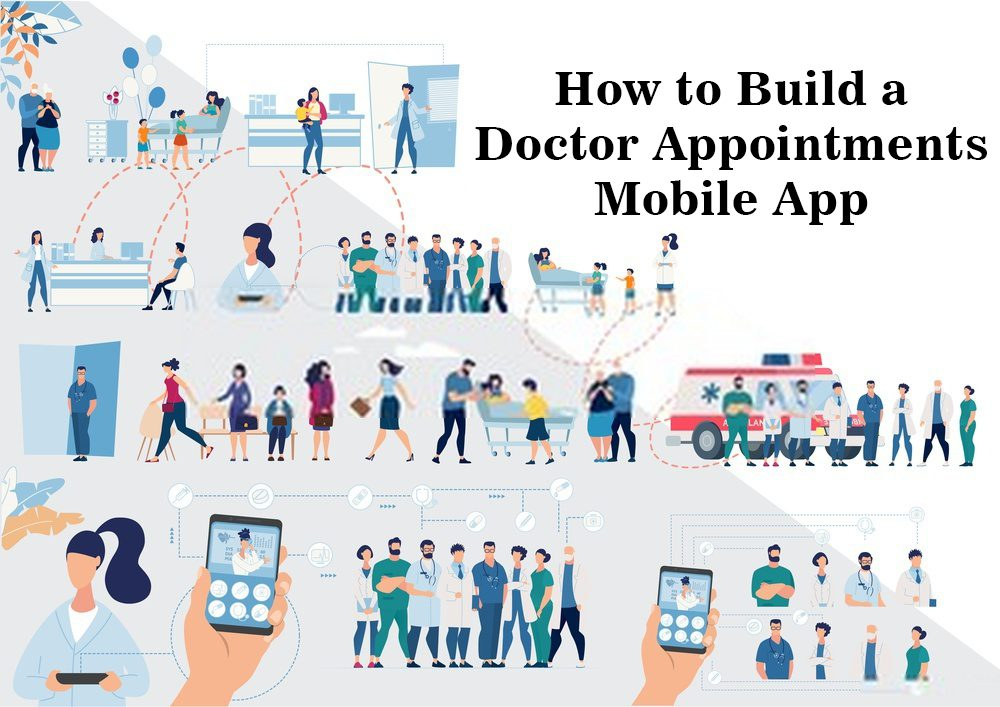 How-to-Build-a-Doctor-Appointments-Mobile-App