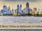 5 Best-Cities-to-Relocate-in-India